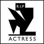 Actress, R.I.P.