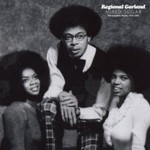Regional Garland, Mixed Sugar: The Complete Works (1970-1987)