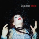 Suicide Inside, Homicide (Limited Edition)