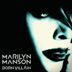 Marilyn Manson, Born Villain