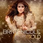 Britt Nicole, Gold