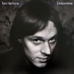 Tom Verlaine, Dreamtime