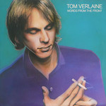 Tom Verlaine, Words From The Front
