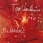 Tom Verlaine, The Wonder