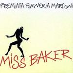 Premiata Forneria Marconi, Miss Baker