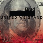 Brad, United We Stand