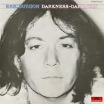 Eric Burdon, Darkness - Darkness
