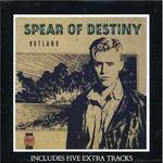 Spear of Destiny, Outland