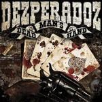 Dezperadoz, Dead Man's Hand