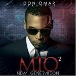 Don Omar, MTO2: New Generation