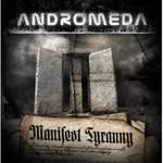 Andromeda, Manifest Tyranny