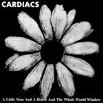Cardiacs, A Little Man And a House And The Whole World Window