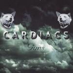Cardiacs, Guns