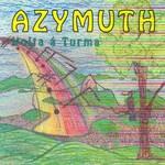 Azymuth, Volta a Turma