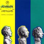 Azymuth, Carnival