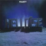 Helloise, Polarity