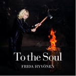 Frida Hyvonen, To The Soul
