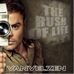 VanVelzen, The Rush Of Life