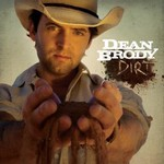 Dean Brody, Dirt