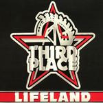 Third Place, Lifeland