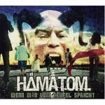 Hamatom, Wenn Man Vom Teufel Spricht