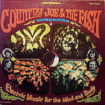 Country Joe and the Fish, Electric Music for Mind and Body