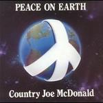 Country Joe McDonald, Peace On Earth