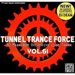 Various Artists, Tunnel Trance Force, Vol. 61 mp3