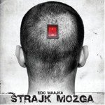 Edo Maajka, Strajk Mozga