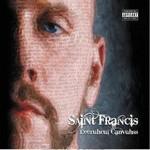 Saint Francis, Leeruhcul Canvuhss