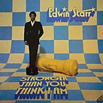 Edwin Starr, Stronger Than You Think I Am