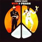 Edwin Starr, War & Peace
