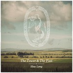 The Tower & The Fool, How Long