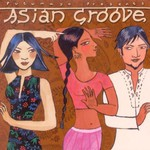 Various Artists, Putumayo Presents: Asian Groove mp3