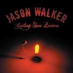 Jason Walker, Ceiling Sun Letters