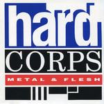 Hard Corps, Metal & Flesh