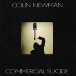 Colin Newman, Commercial Suicide