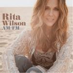 Rita Wilson, AM/FM