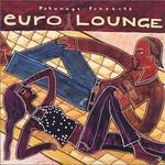 Various Artists, Putumayo Presents: Euro Lounge mp3