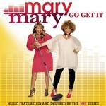 Mary Mary, Go Get It