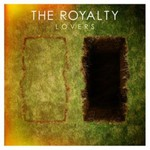 The Royalty, Lovers