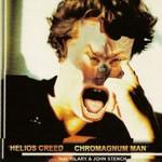 Helios Creed, Chromagnum Man
