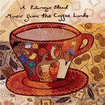 Various Artists, A Putumayo Blend: Music From the Coffee Lands mp3