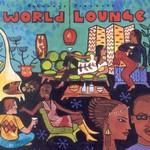 Various Artists, Putumayo Presents: World Lounge mp3