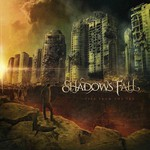 Shadows Fall, Fire From the Sky