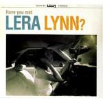 Lera Lynn, Have You Met Lera Lynn?