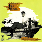 Joao Gilberto, The Legendary Joao Gilberto: The Original Bossa Nova Recordings (1958-1961)