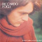Riccardo Fogli, Il Sole, L'aria, La Luce, Il Cielo