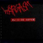 Wargasm, Suicide Notes