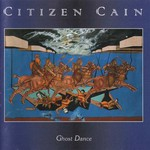 Citizen Cain, Ghost Dance